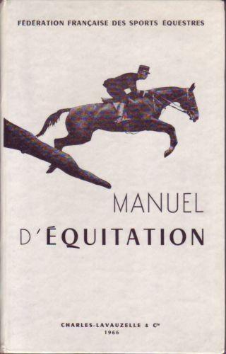 manuel d 39 equitation instruction du cavalier emploi et. Black Bedroom Furniture Sets. Home Design Ideas