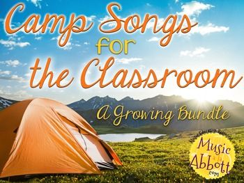 Camp Songs for the Classroom {A Growing Bundle}
