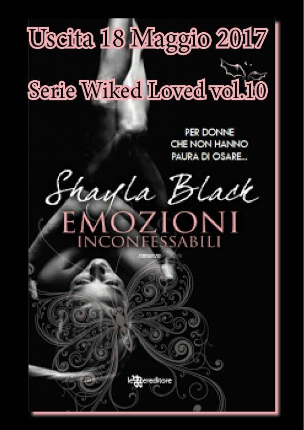 """""""EMOZIONI INCONFESSABILI"""" decimo volume della Wicked Love series di Shayla Black - 18 Maggio"""