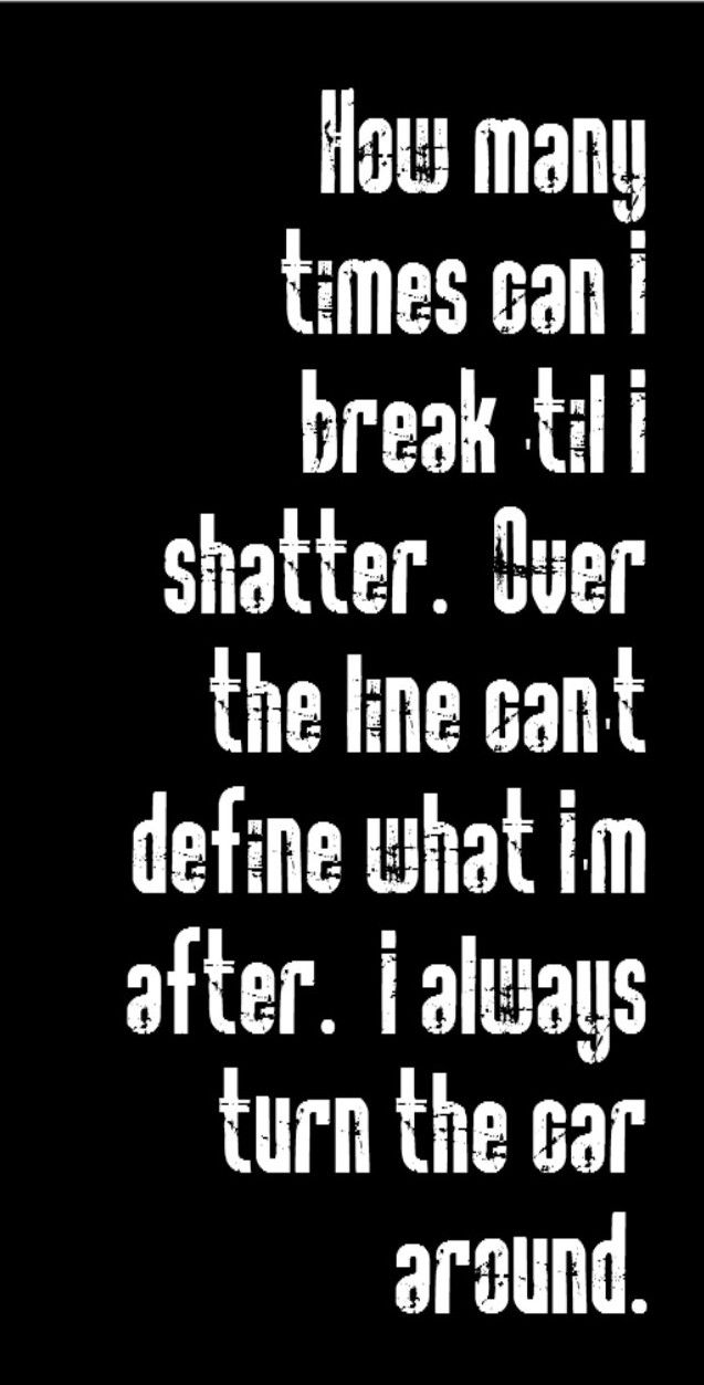 O.A.R. - Shattered - song lyrics, song quotes, songs, music lyrics, music quotes, music ,,,,, interesting ... don't know the song but i like the lyrics ....