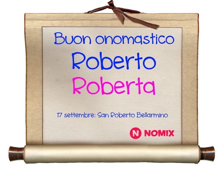 17 settembre: auguri a tutti i Roberto e tutte le Roberte