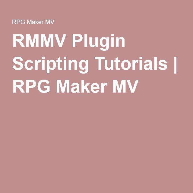 RMMV Plugin Scripting Tutorials   RPG Maker MV