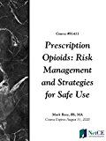 Prescription Opioids: Risk Management and Strategies for Safe Use