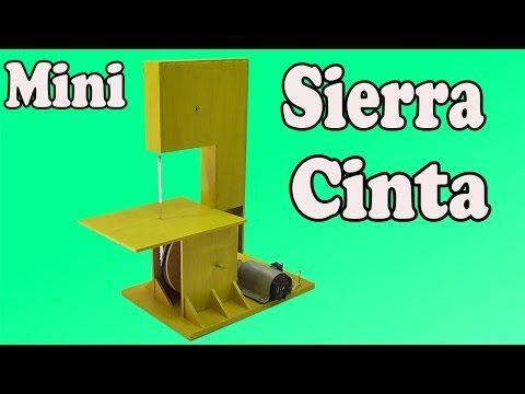 Cómo Hacer Una Mini Sierra Cinta Casera (Muy fácil de hacer) - YouTube