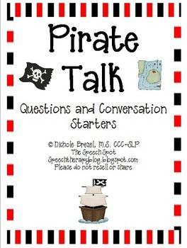 24 Questions or Conversation Topics focused around Pirates for use in a theme week or today on National Speak Like a Pirate Day!!  Great for working with voice, fluency, or artic kids at the conversation level.