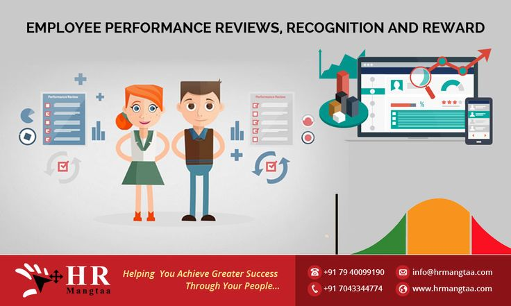 Employee performance reviews, recognition and reward Performance - performance reviews