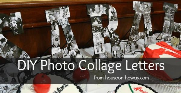 DIY Photo Collage Letters from houseontheway.com. These Photo Collage Letters were used as a Graduation Party Decoration and also makes a fabulous gift and keepsake. Each letter is covered with photos of friends and family.