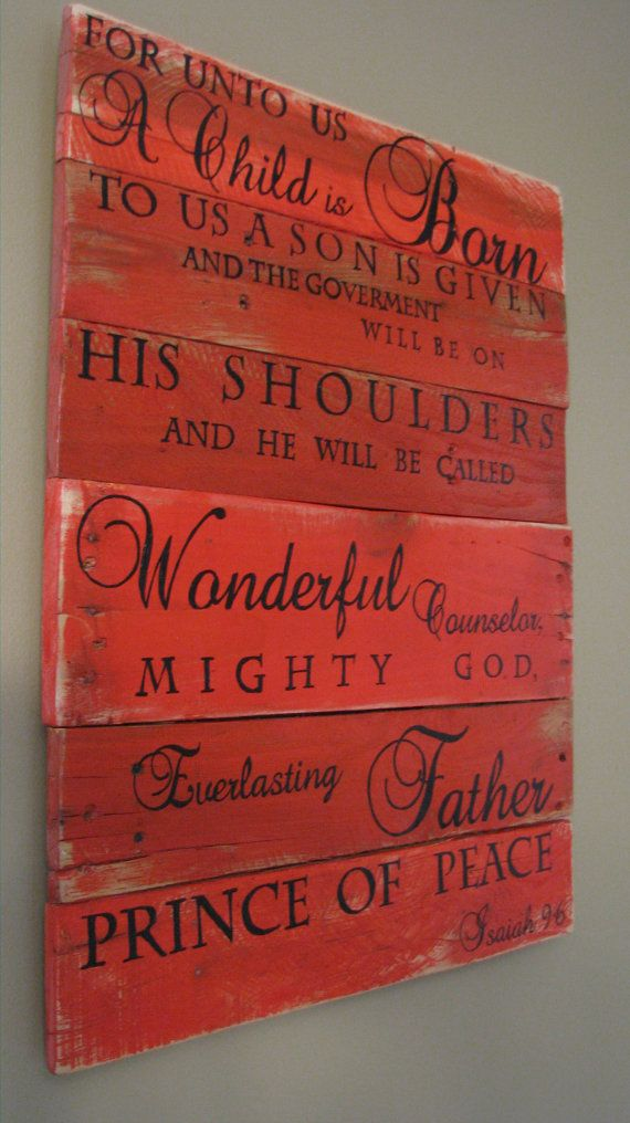 Hand painted Wooden sign with scripture, Isaiah 9:6