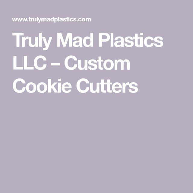 Truly Mad Plastics LLC – Custom Cookie Cutters