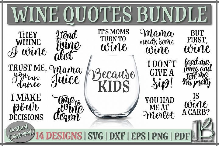 Download Wine Bundle Svg Wine Quotes Svg Wine Svg Files Bella B Studio Crafters Svgs Wine Quotes Wine Glass Sayings Wine Svg