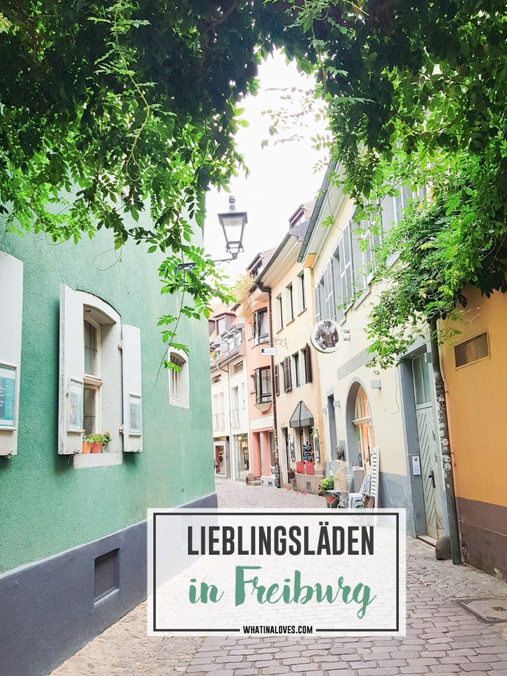 My # Favorite stores in Freiburg / Business Diversity Initiative  – Orte/Reisen