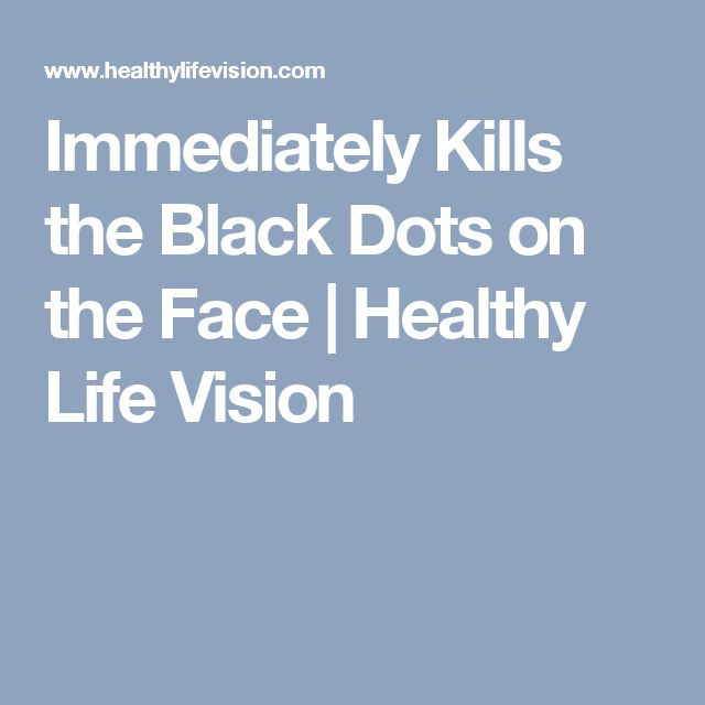 Immediately Kills the Black Dots on the Face | Healthy Life Vision
