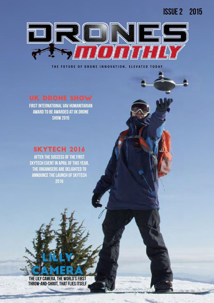 Drones Monthly Issue 2  Drones Monthly Magazine is the number one publication in...
