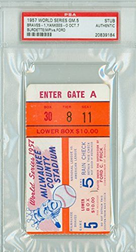 1957 World Series Braves at Yankees - Game 5 Ticket Stub MIL 1-0 WP Lew Burdette CG Shutout LP Whitey Ford PSA/DNA Authentic Oct 7 2014 [Grades ExMt] -- You can find out more details at the link of the image.