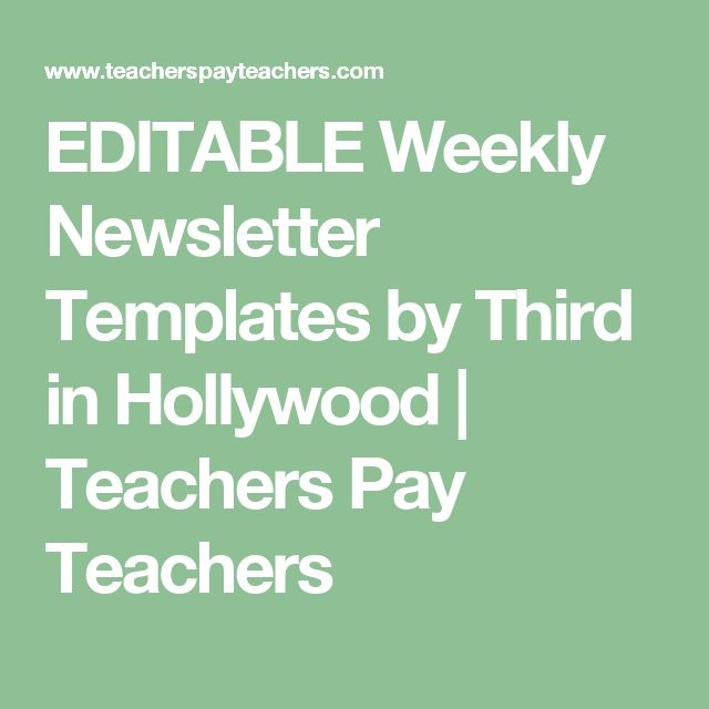 EDITABLE Weekly Newsletter Templates by Third in Hollywood | Teachers Pay Teachers