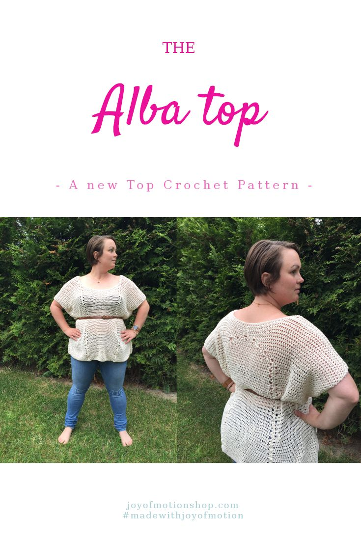 The Alba Top - A New Top Crochet Pattern. A crochet pattern by Joy of Motion. Crochet pattern, Crochet patterns, Easy crochet patterns, Crochet patterns tops, Crochet patterns for her, Unique crochet patterns, Simple crochet patterns, woman's crochet pattern, woman's crochet pattern top. Repin this to read, learn & keep it forever.