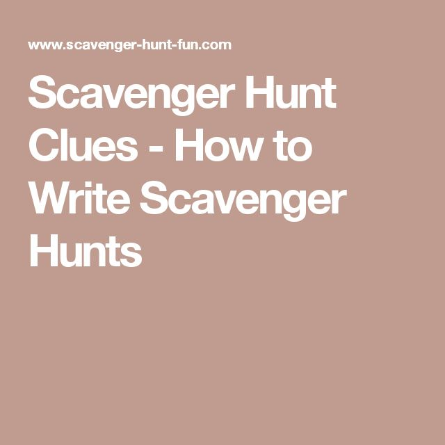 Scavenger Hunt Clues How To Write Scavenger Hunts Back To School Activities Scavenger Hunt