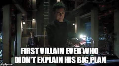 I WAS WAITING FOR HIM TO BUT IT DIDNT HAPPEN AND IM LIKE THATS THE SMARTEST VILLAIN EVER