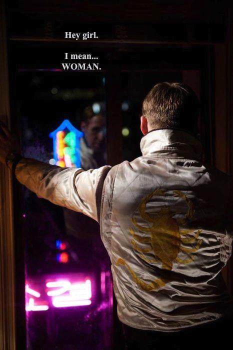 Hey girl. I mean... WOMAN.