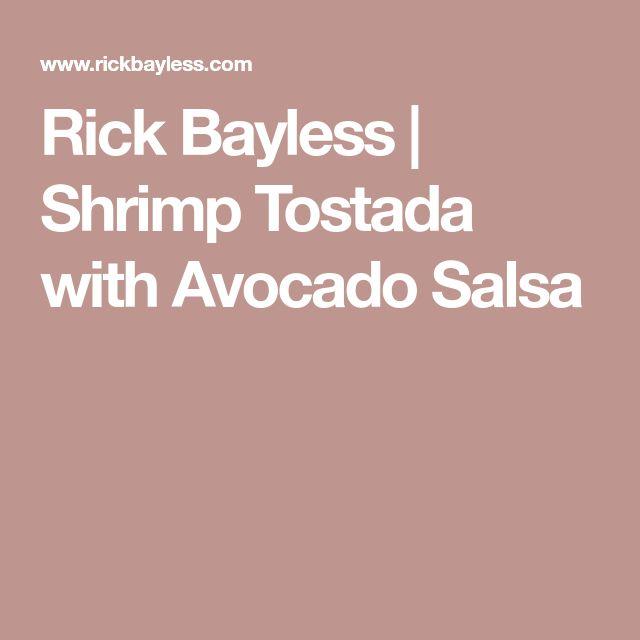 Rick Bayless | Shrimp Tostada with Avocado Salsa