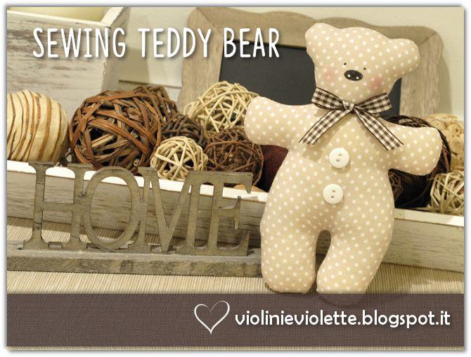 VIOLINI E VIOLETTE: sewing teddy bear