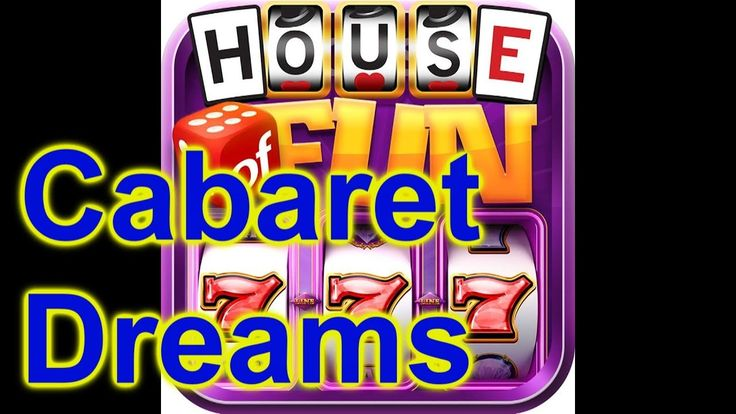 "HOUSE OF FUN Casino Slots Game How To Play ""CABARET DREAMS""  Cell Phone"