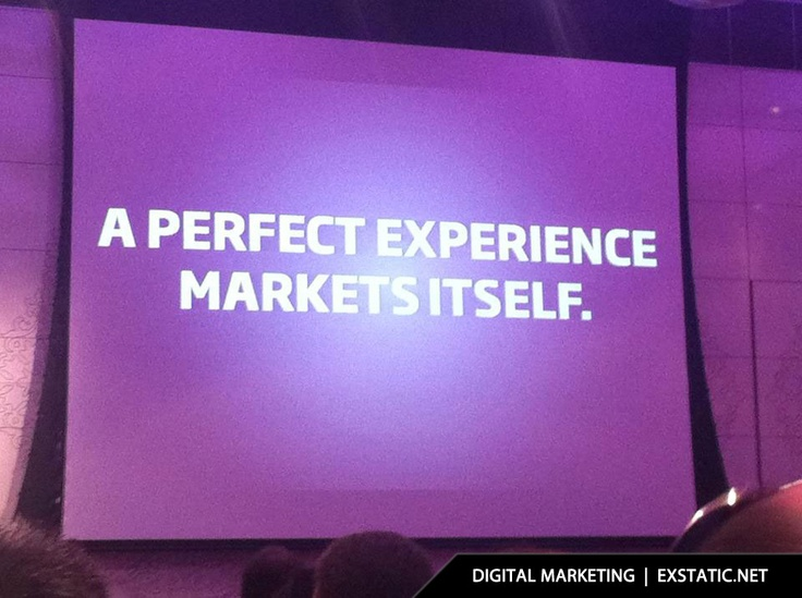 Effective brand marketing is about experiences, a perfect experience markets itself.: Perfect Experiment, Experiment Marketing, Branding Marketing