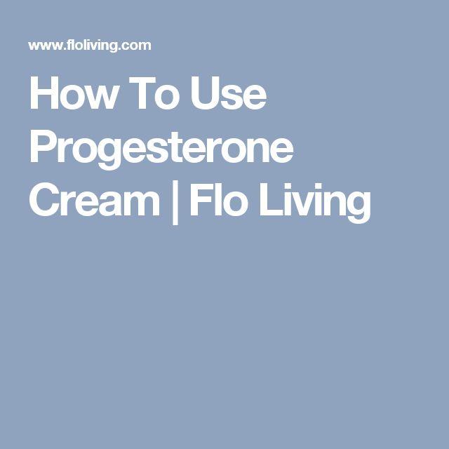 How To Use Progesterone Cream | Flo Living