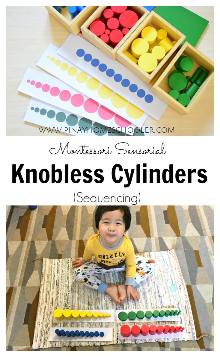 Montessori Knobless Cylinders  are a set of Montessori sensorial materials for visual discrimination (fine differences in dimensions) , exposure to the process of putting things in a series (seriation)  or grading by size, vocabulary words like large, larger, largest (small, smaller or smallest), hand-eye coordination, concentration and more.
