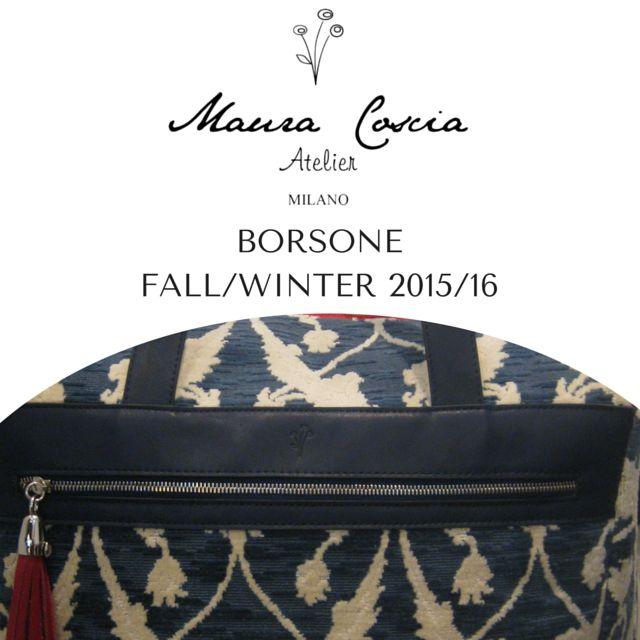 Maura Coscia Aterliet | Milano BORSONE | NEW COLLECTION Fall/Winter 2015/16