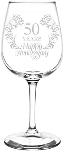 50th | Beautiful & Elegant Floral Happy Anniversary Wedding Ring Inspired - Laser Engraved Libbey All-Purpose Wine Glass.  Fast Free Shipping & 100% Satisfaction Guaranteed.  The Perfect Gift!