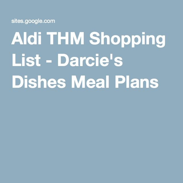 Aldi THM Shopping List - Darcie's Dishes Meal Plans