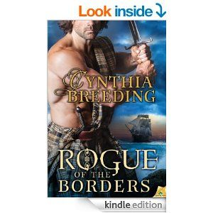 Rogue of the Borders by Cynthia Breeding.  Cover image from amazon.com. Click the cover image to check out or request the romance kindle.