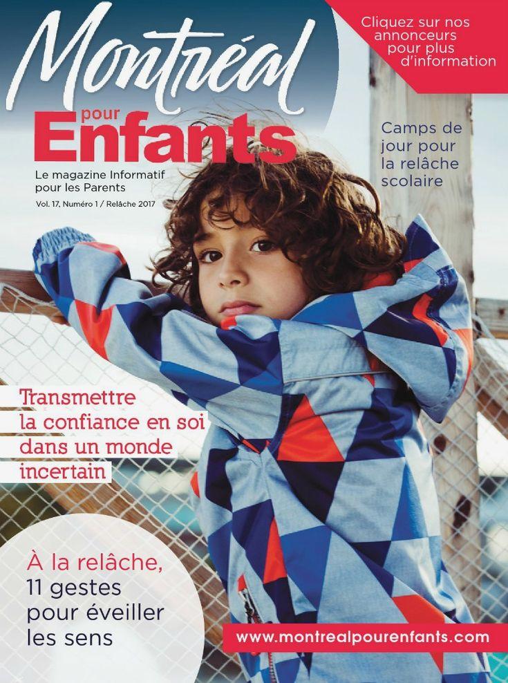 Montréal pour Enfants vol. 17 / nº 1 vol. 17 n°1   La relâche scolaire 2017