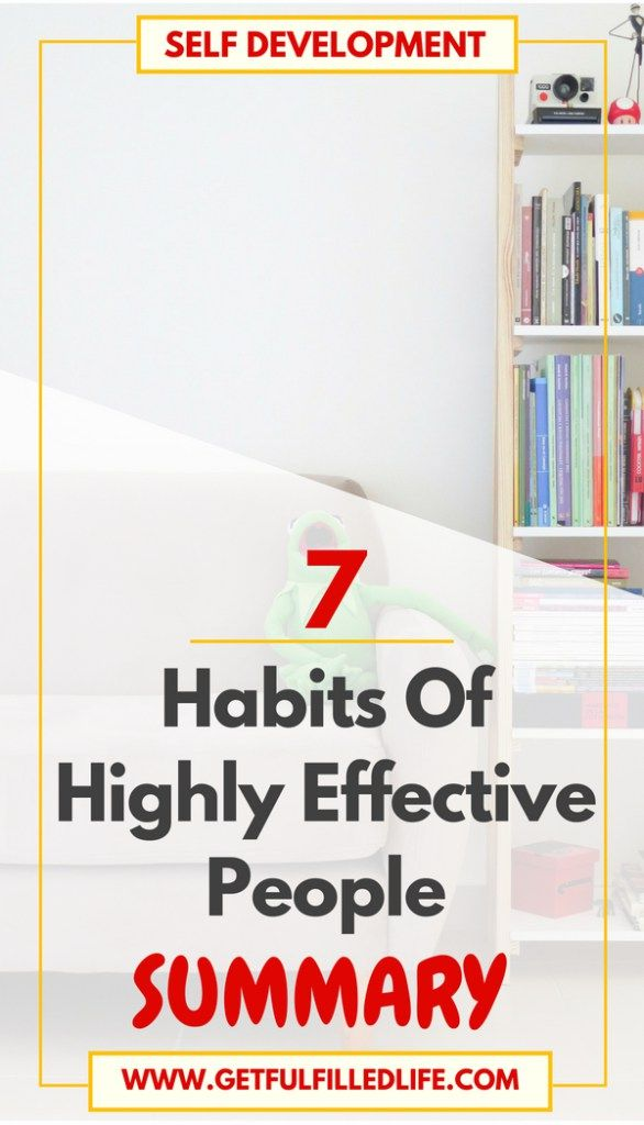 Check Out This Summary Of The 7 Habits Of Highly Effective People