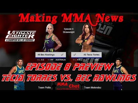 TUF 20 Episode 8 Preview - Tecia Torres vs. Bec Rawlings -  On 'The MMA Live Chat Show' Season 2 Episode 58 show, Rich Davie briefly discusses the TUF 20 episode 8 show featuring the match-up between Tecia Torres and Bec Rawlings.  @RichDavie @MMALiveChatHour #TUF20 #TeciaTorresVsBecRawlings #TorresVsRawlings #TeciaTorres#BecRawlings #MMALiveChatShow #MMA #MMAChat  Recorded : Tuesday November 11, 2014  Published : Wednesday November 12, 2014