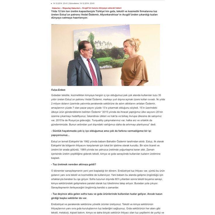 Yönetim Kurulu Başkanımız Sn. Vedat ÖZDEMİR'in STAR Gazetesi ile röportajının tamamını aşağıda ki linkten okuyabilirsiniz.  http://haber.stargazete.com/roportaj/acigolun-tuzunu-dunyaya-satacak/haber-980725  #estuz #stargazetesi #röportaj