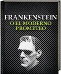 Frankenstein o el moderno Prometeo. Mary W. Shelley  Audiolibro http://www.ellibrototal.com/ltotal/?t=1&d=8338_8931_1_1_8338 El Libro Total.