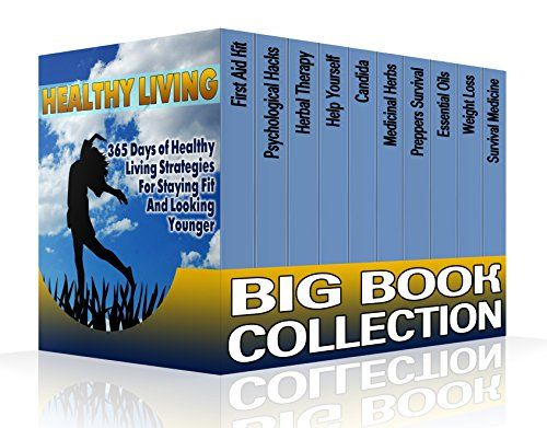 Healthy Living Big Book Collection: 365 Days of Healthy Living Strategies For…