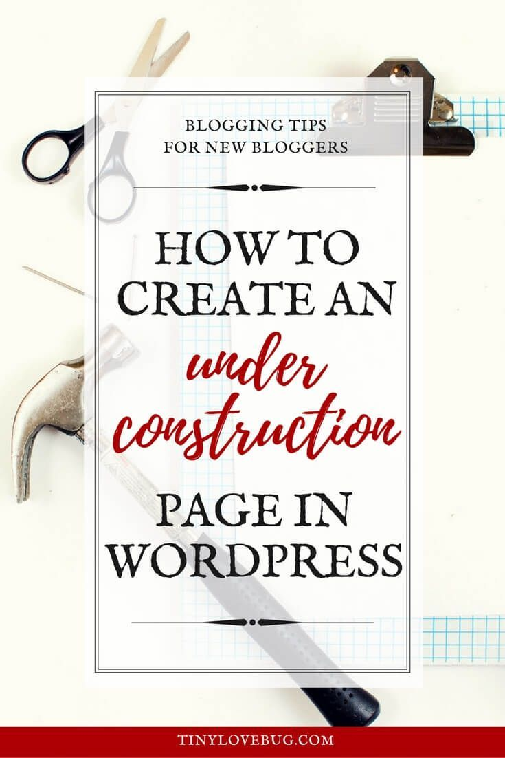 How to create an under construction page to announce the launch of your new blog, capture leads and grow your email list while working on your website #bloggingtips #newblog #comingsoon #underconstruction #emaillist via @tiny_love_bug