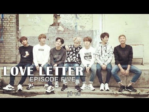 [BTS FF] Love Letter Ch  5