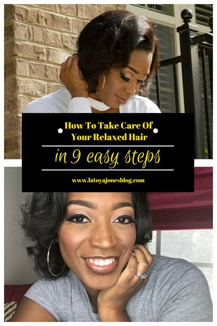 How to take care of your relaxed hair in 9 easy steps (www.latoyajonesblog.com)