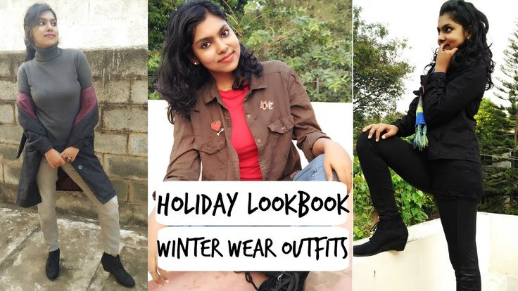 Holiday Lookbook | Winter Outfit Ideas - How to layer Clothes