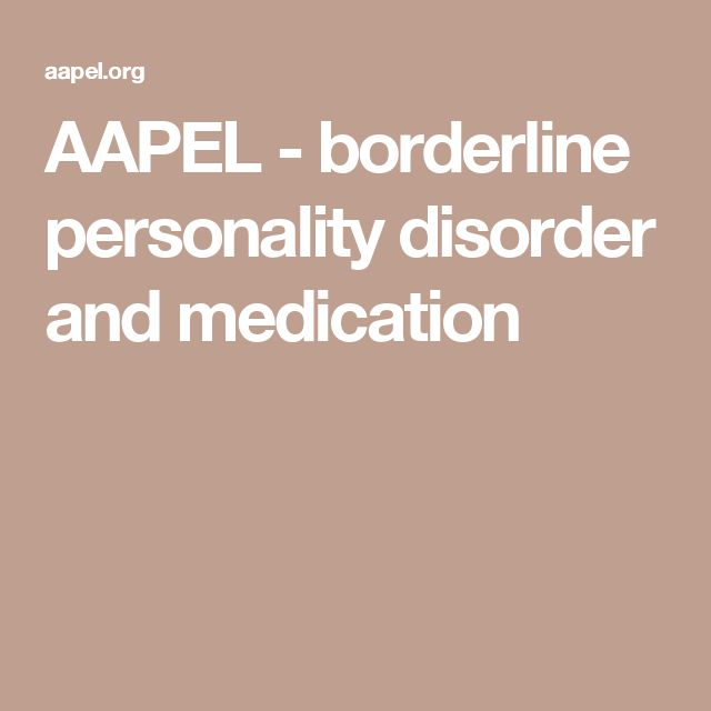 AAPEL - borderline personality disorder and medication