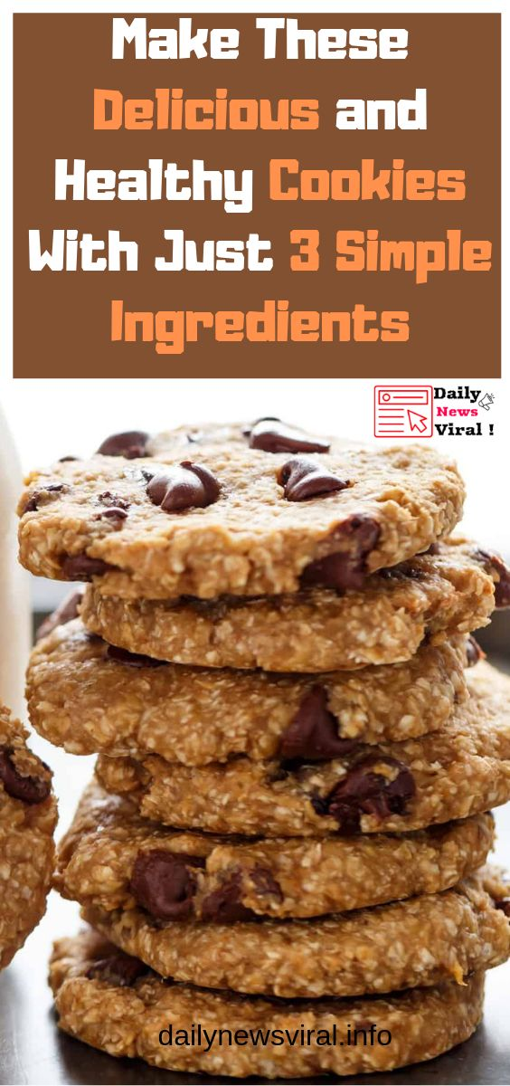 Make These Delicious and Healthy Cookies With Just 3 Simple Ingredients ! #cookiesrecipes #deliciousrecipe