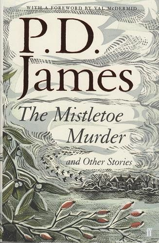 The Mistletoe Murder and Other Stories by P. D. James https://www.amazon.co.uk/dp/0571331343/ref=cm_sw_r_pi_dp_x_KS5gybSZ0H16K
