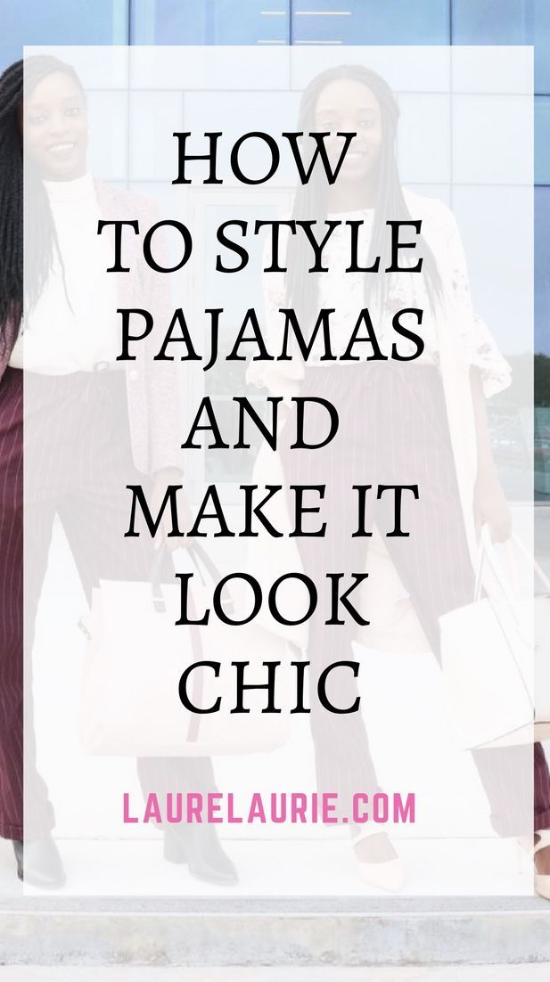 Here are ways you can rock your pajamas in public and make it look chic