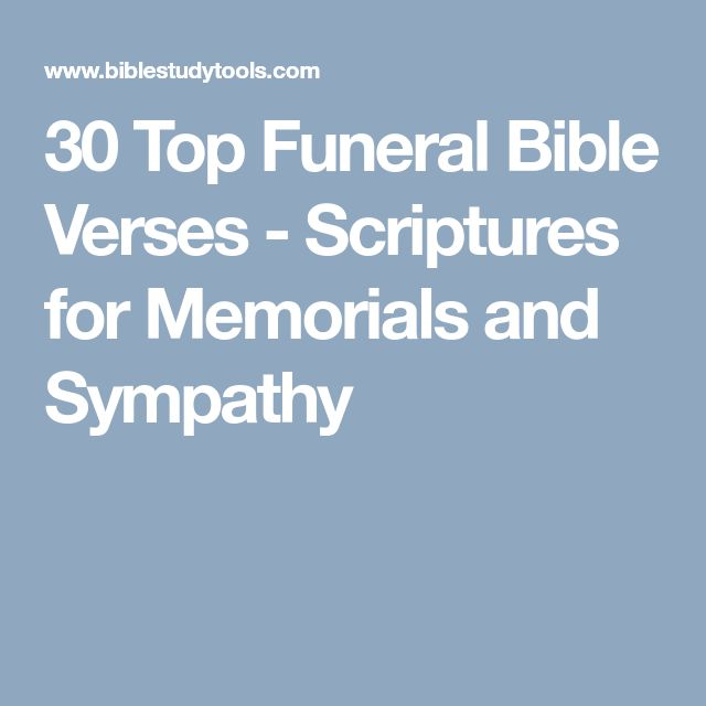 30 Top Funeral Bible Verses - Scriptures for Memorials and Sympathy