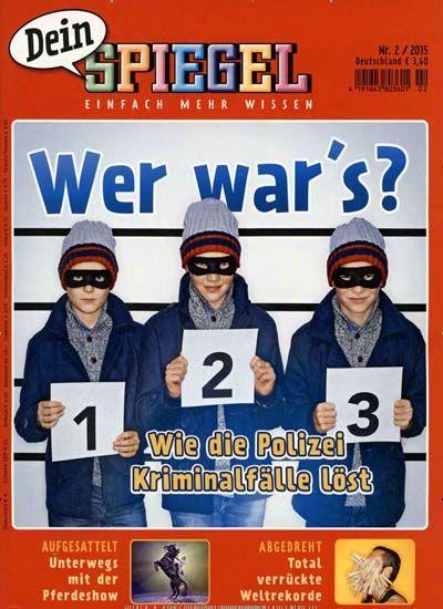 Wer war's? - Wie die Polizei Kriminalfälle löst. Gefunden in: Dein SPIEGEL, Nr. 2/2015