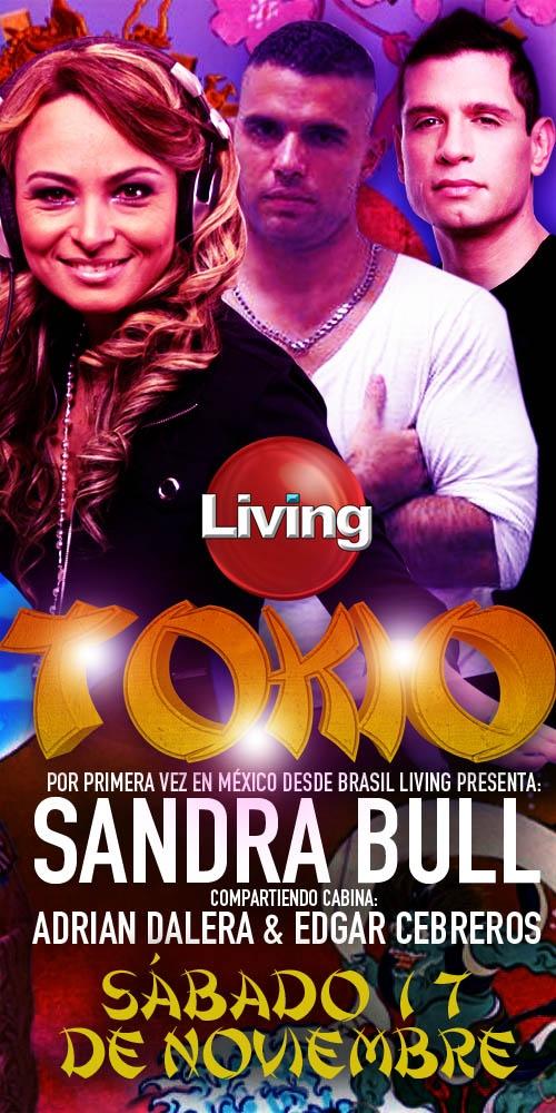 HOY ㊍ CLUB LIVING ㊍ presenta: ㊍ TOKIO ㊍ *TONI HERBERT S B-DAY PARTY* AVISA A TUS AMIGOS Y MANDA LOS NOMBRES DE TODOS PARA LISTA DE DESCUENTO AL 5513194694 (WhtsApp) Super line up de lujo: Por primera vez en México desde Brasil ㊕ SANDRA BULL ㊕ ADRIAN DALERA ㊕ EDGAR CEBREROS con una SÚPER PRODUCCION • SHOW ESPECTACULAR Y PARA REMATAR EN LA ZONA POP ㊍ STEPHANIE SALAS ㊍ CANTANDO EN VIVO.  *RP. POLO RANGEL* Celular: 5513194694 • WhatsApp • FaceTime Mail: polo@living.com.mx Twitter: @POLORANGELrp